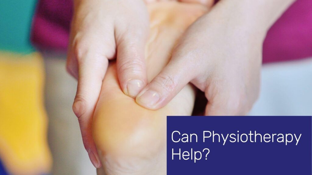 Physiotherapy Can Help Plantar Fasciitis