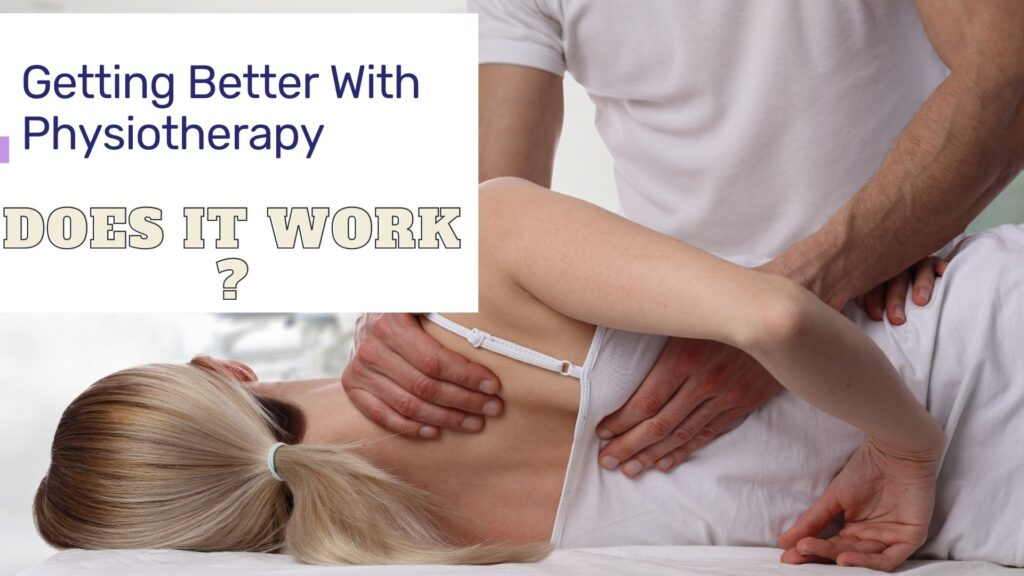Getting better with Physiotherapy